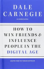 An adaptation of Dale Carnegie's timeless prescriptions for the digital age.Dale Carnegie's time-tested advice has carried millions upon millions of readers for more than seventy-five years up the ladder of success in their business and perso...