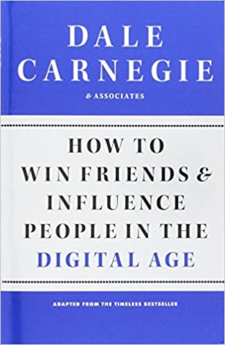 image for How to Win Friends and Influence People in the Digital Age