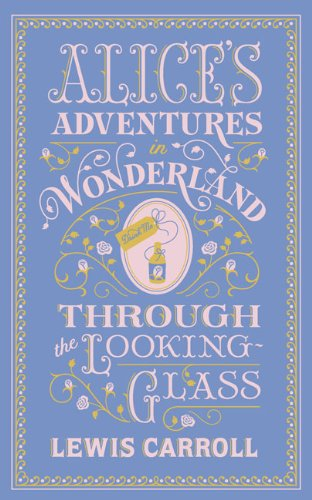 """""""Alice's Adventures in Wonderland and Through the Looking Glass (Barnes & Noble Leatherbound)"""" av Lewis Carroll"""