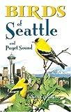 Birds of Seattle, Chris C. Fisher, 1551050781