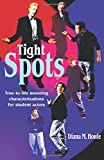 Tight Spots, Diana M. Howie, 1566080541