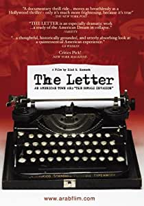 The Letter, An American Town and the Somali Invasion.