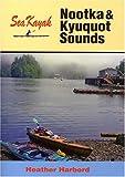 Sea Kayak Nootka & Kyuquot Sound
