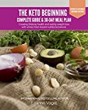 img - for The Keto Beginning: Creating lifelong health and lasting weight loss with whole food-based nutritional ketosis. book / textbook / text book