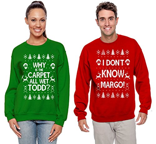 Why is The Carpet All Wet Todd Margo Couples Ugly Christmas Vacation Sweatshirts Todd Green S Margo Red L