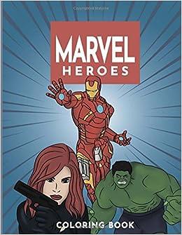Amazon Marvel Super Heroes Coloring Book Unite Avengers Guardians Of The Galaxy Deadpool X Men Wolverine Captain America Doctor Strange