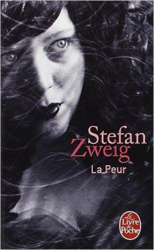 La Peur Le Livre De Poche French Edition Zweig
