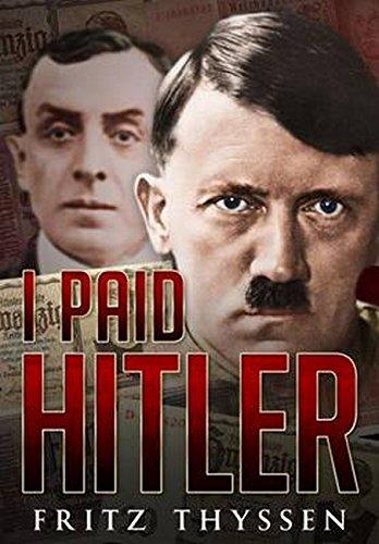 Read Online I Paid Hitler pdf epub