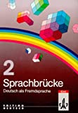 Sprachbruecke Level 2 : Lehrbuch, Pauldrach, A. and Roesler, Dietmar, 3125572002