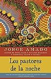 Los pastores de la noche (Spanish Edition)