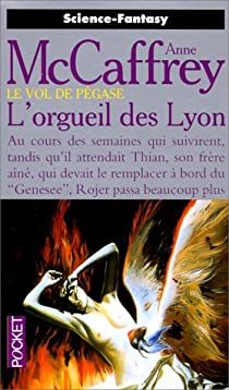 La Tour et la Ruche, tome 4 : L'orgueil des Lyon par McCaffrey
