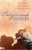 img - for California Chances: One Chance in a Million/Second Chance/Taking a Chance (Heartsong Novella Collection) book / textbook / text book