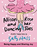 img - for ALLISON ROSE AND HER DANCING TOES book / textbook / text book