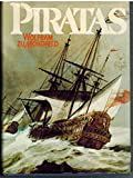 img - for Piratas (espa ol-spanish edition) book / textbook / text book