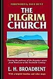 """The Pilgrim Church"" av Edmund H. Broadbent"
