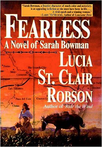 Fearless: A Novel of Sarah Bowman: Lucia St Clair Robson