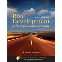 Role Development In Professional Nursing Practice by Kathleen Masters (2008-07-18)
