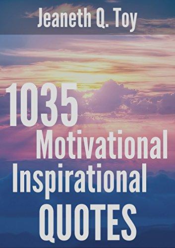 1035 Motivational Inspirational Quotes Inspirational Quotations