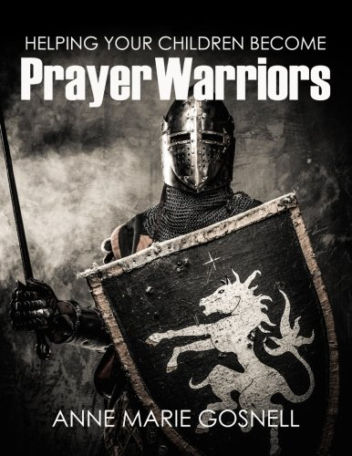 Helping Your Children Become Prayer Warriors]()