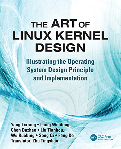Download The Art of Linux Kernel Design: Illustrating the Operating System Design Principle and Implementation Pdf