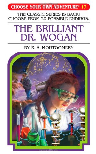 The Brilliant Dr. Wogan (Choose Your Own Adventure #17)