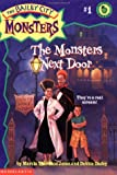 The Monsters Next Door, Marcia Thornton Jones and Debbie Dadey, 0590107879