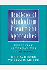 Handbook of Alcoholism Treatment Approaches: Effective Alternatives, 3rd Edition Hardcover