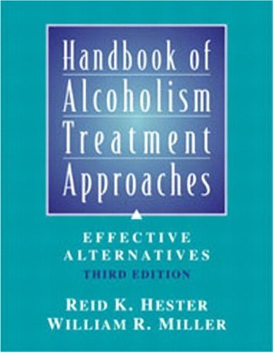 Handbook of Alcoholism Treatment Approaches: Effective Alternatives, 3rd Edition
