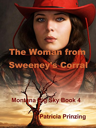 The Woman from Sweeney's Corral (Montana Big Sky Book 4)