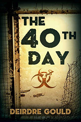 [The 40th Day (After the Cure Book 5)] (Zombie Quarantine)