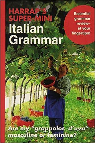 Oppikirjat ladattaviksi verkossa Harrap's Super-Mini Italian Grammar 0071492666 DJVU