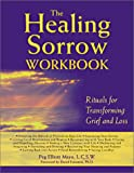 The Healing Sorrow Workbook, Peg Elliott Mayo, 157224240X