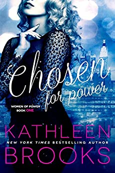 Chosen for Power (Women of Power Book 1) by [Brooks, Kathleen]