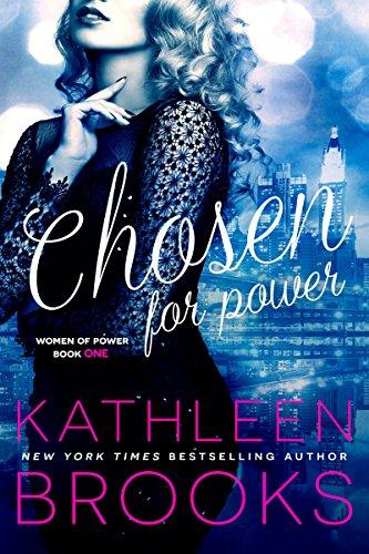 Chosen for Power (Women of Power Book 1)