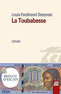 La Toubabesse par Louis-Ferdinand Despreez