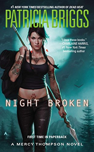 Night Broken (Mercy Thompson Book 8) by [Briggs, Patricia]