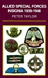 WWII Special Forces Insignia, Peter Taylor, 0850525829