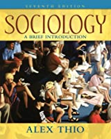 Sociology: A Brief Introduction (7th Edition)