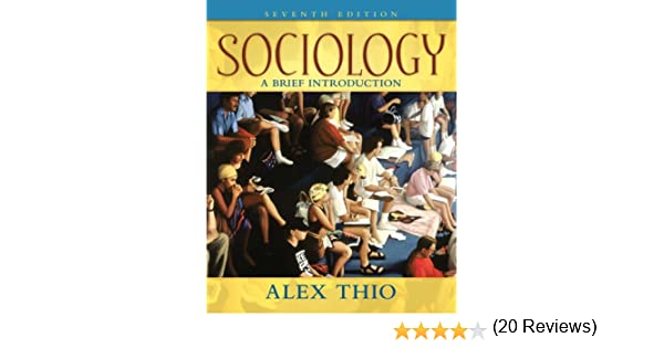 Amazon sociology a brief introduction 7th edition amazon sociology a brief introduction 7th edition 9780205547098 alex d thio books fandeluxe Gallery