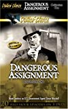 Dangerous Assignment, Collection One