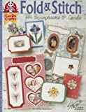 Fold and Stitch for Scrapbooks and Cards, Christa Bushousen, 1574214535