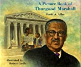 A Picture Book of Thurgood Marshall, David A. Adler, 082341308X