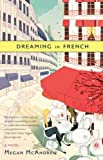 Image of Dreaming in French: A Novel