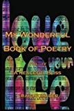 My Wonderful Book of Poetry, Craig Schaber, 1477123466