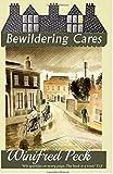 Bewildering Cares
