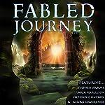 Fabled Journey | Stephen Frame,Stephanie Hutton,Mark Lawrence,Taria Karillion