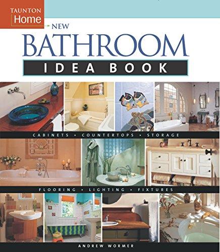 New Bathroom Idea Book: Taunton Home (Taunton Home Idea Books)