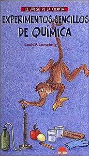 Experimentos sencillos de quimica (El juego de la ciencia) (Spanish Edition)