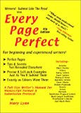 Every Page Perfect : A Full-Size Writer's Manual for Manuscript Format and Submission Protocol, , 0971014302