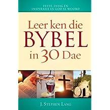 Leer ken die Bybel in 30 dae: Verbeter jou begrip van die Bybel, Kulturele tradisies in die Bybel, Bybelse- en wêreldgeskiedenis, Bekende Bybelstories en karakters
